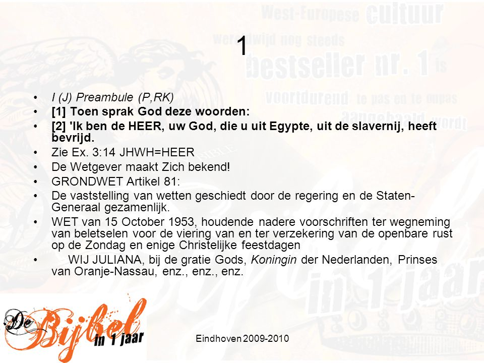1 I (J) Preambule (P,RK) [1] Toen sprak God deze woorden: